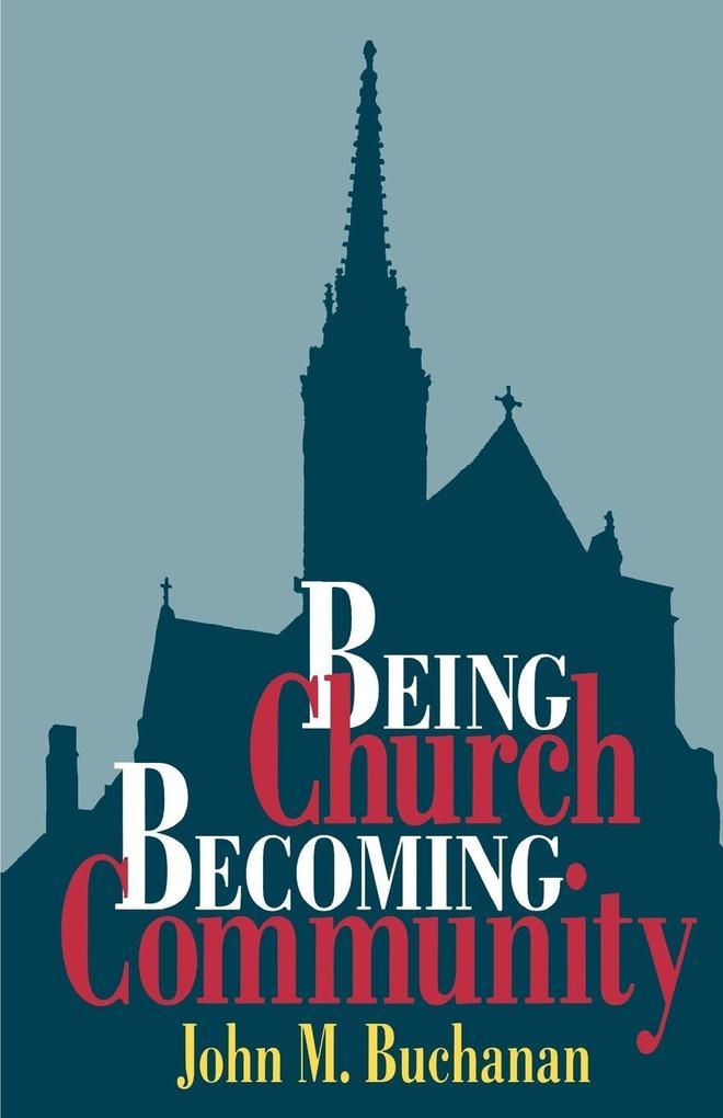 Being Church, Becoming Community als Taschenbuch