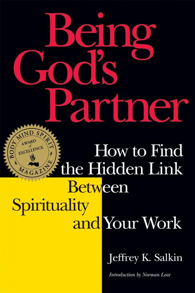 Being God's Partner: How to Find the Hidden Link Between Spirituality and Your Work als Taschenbuch
