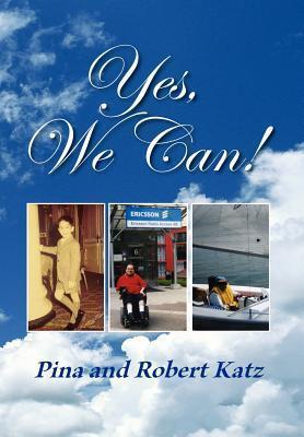 Yes, We Can! als Buch von Pina Katz, Robert Katz