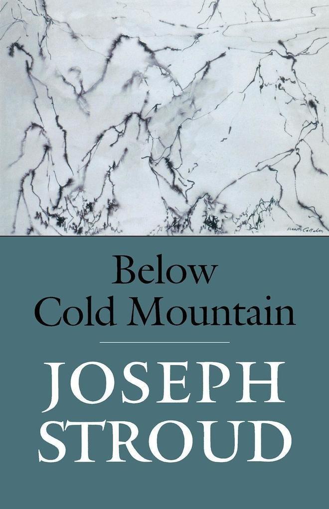 Below Cold Mountain als Taschenbuch