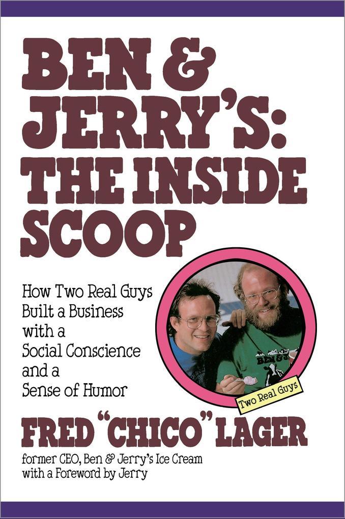 Ben & Jerry's: The Inside Scoop als Taschenbuch