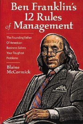 Ben Franklin's Twelve Rules of Management als Taschenbuch