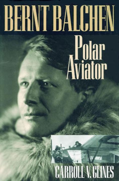 Bernt Balchen: Polar Aviator als Taschenbuch