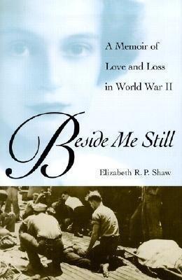 Beside Me Still: A Memoir of Love and Loss in World War II als Buch (gebunden)