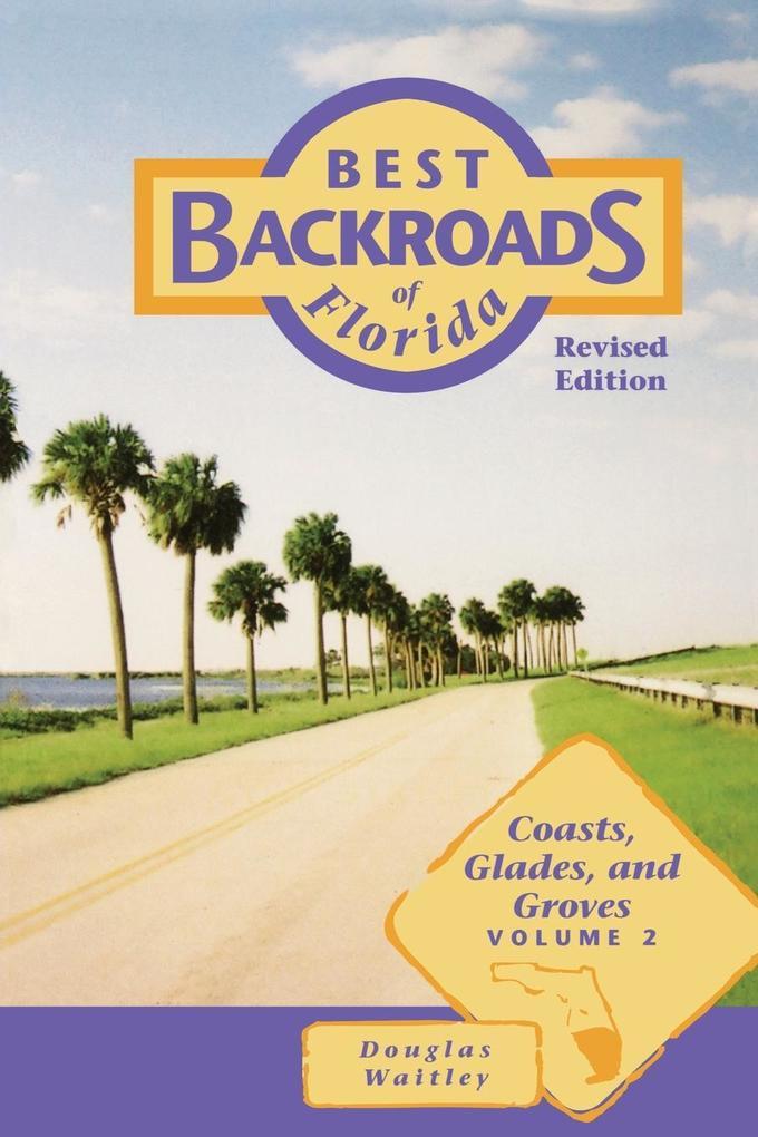 Coasts, Glades, and Groves als Taschenbuch