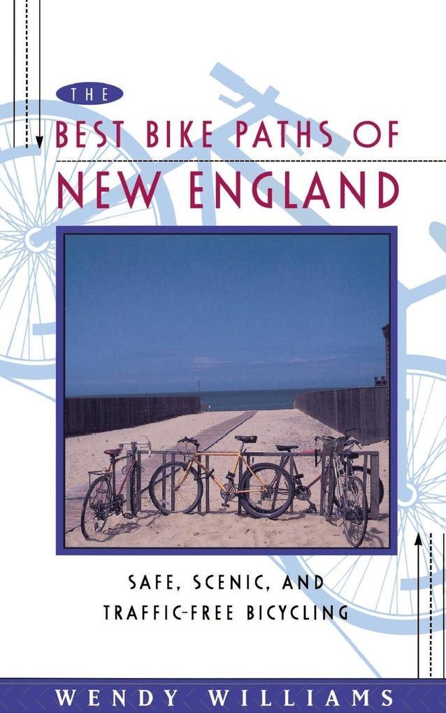 The Best Bike Paths of New England als Taschenb...