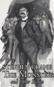 The Monster and Other Stories by Stephen Crane, Fiction, Classics