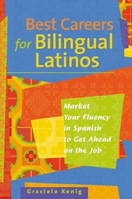 Best Careers for Bilingual Latinos als Taschenbuch