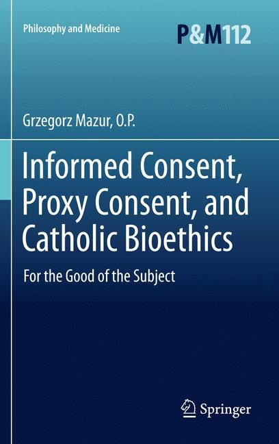 Informed Consent, Proxy Consent, and Catholic B...