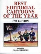 Best Editorial Cartoons of the Year: 1996 Edition