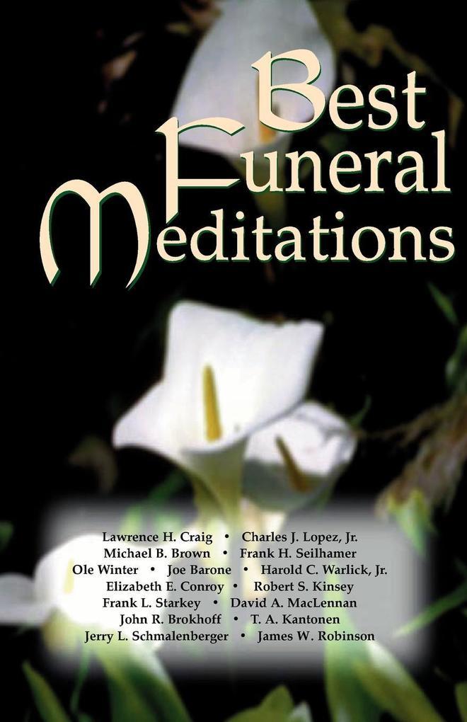 Best Funeral Meditations als Taschenbuch