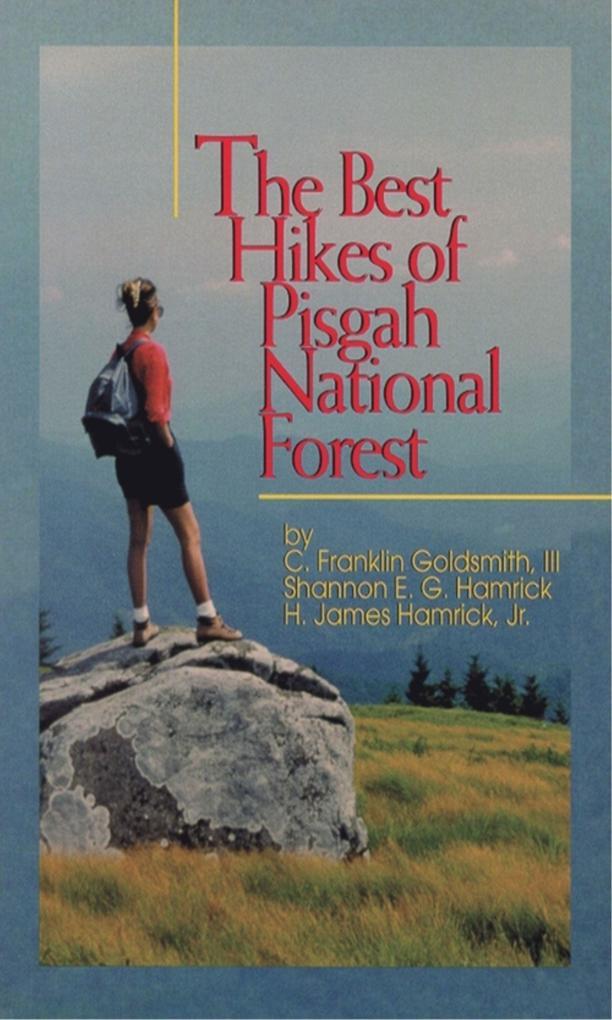 The Best Hikes of Pigsah National Forest als Taschenbuch