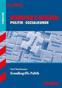 Kompakt-Wissen Grundbegriffe Politik Gymnasium
