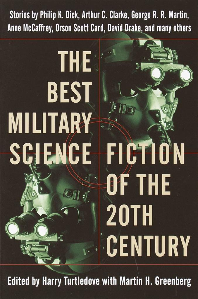 The Best Military Science Fiction of the 20th Century: Stories als Taschenbuch