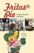 Fritos(r) Pie: Stories, Recipes, and More
