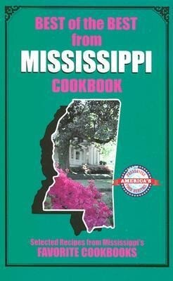 Best of the Best from Mississippi: Selected Recipes from Mississippi's Favorite Cookbooks als Taschenbuch