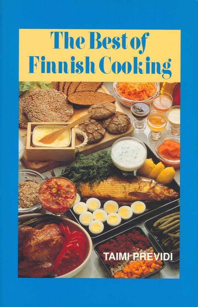 The Best of Finnish Cooking: A Hippocrene Original Cookbook als Taschenbuch