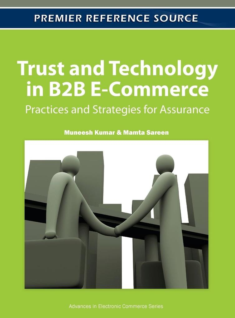 Trust and Technology in B2B E-Commerce als Buch...