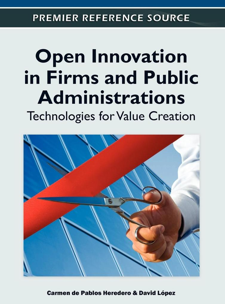 Open Innovation in Firms and Public Administrat...