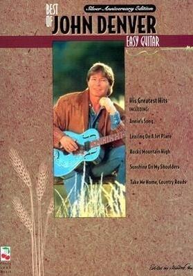 The Best of John Denver: Easy Guitar als Taschenbuch