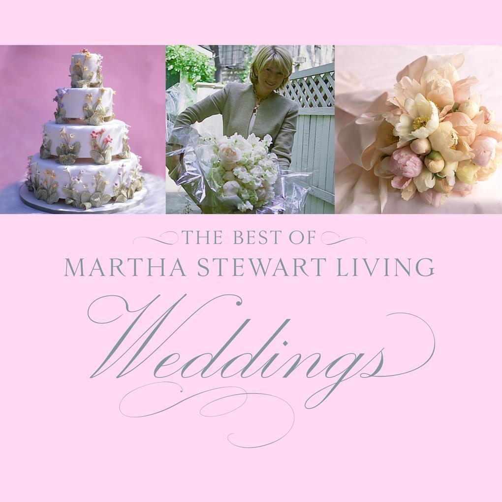 Best Of Martha Stewart Living Weddings als Buch