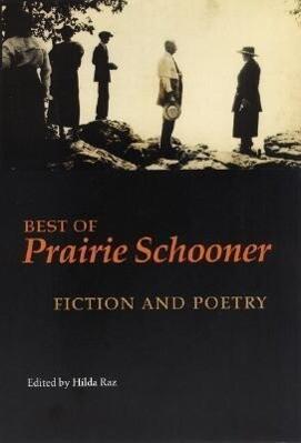 """Best of """"Prairie Schooner"""": Fiction and Poetry als Taschenbuch"""