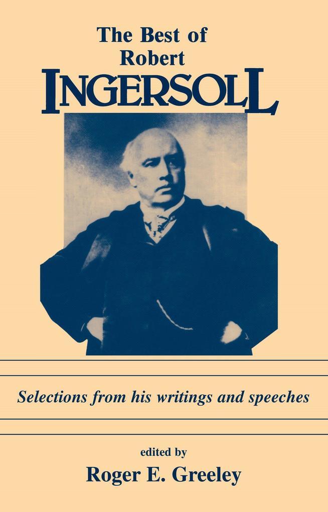 The Best of Robert Ingersoll als Taschenbuch