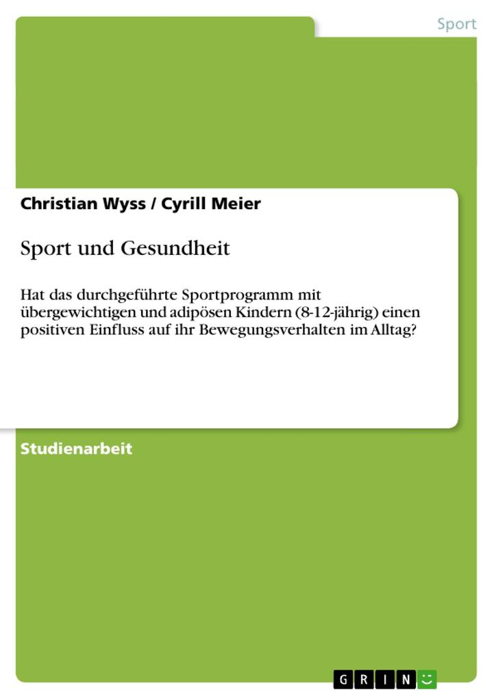 Sport und Gesundheit als Buch von Cyrill Meier,...