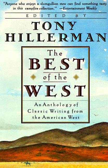 The Best of the West: Anthology of Classic Writing from the American West, an als Taschenbuch