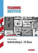 Training Deutsch Hauptschule / Mittelschule / Rechtschreibung 5. - 10. Klasse