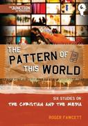 The The Pattern of This World