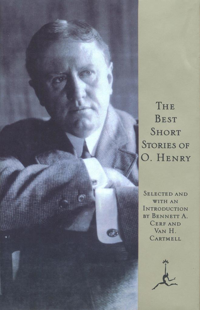 The Best Short Stories of O. Henry als Buch