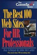 The Best 100 Web Sites for HR Professionals