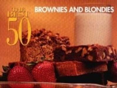 The Best 50 Brownies & Blondies als Taschenbuch