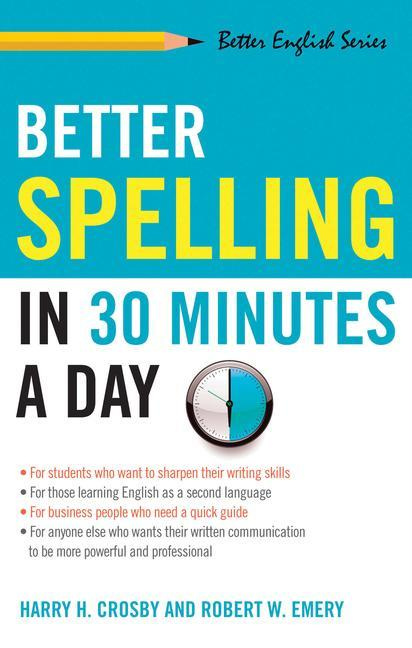 Better Spelling in 30 Minutes a Day als Taschenbuch