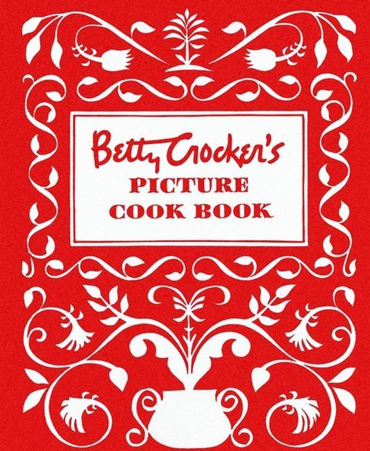 Betty Crocker's Picture Cook Book als Taschenbuch