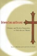 Between Cross & Crescent