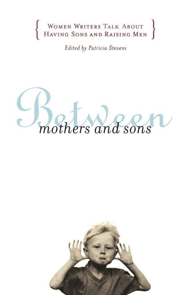Between Mothers and Sons als Taschenbuch