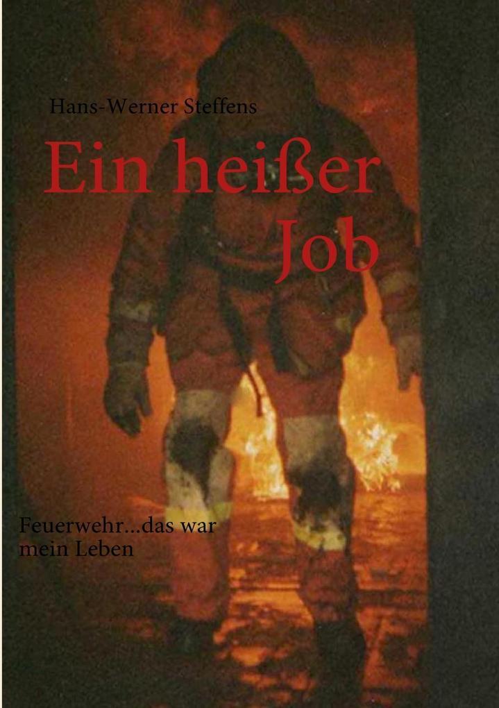 Ein heißer Job als eBook Download von Hans-Wern...
