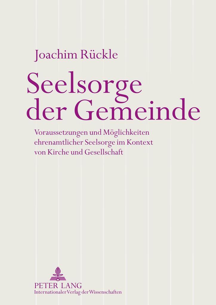 Seelsorge der Gemeinde als Buch von Joachim Rückle