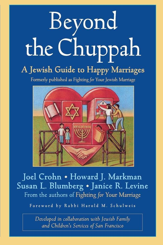 Beyond the Chuppah: A Jewish Guide to Happy Marriages als Taschenbuch