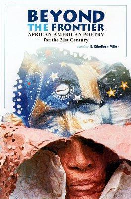 Beyond the Frontier: African American Poetry for the 21st Century als Taschenbuch