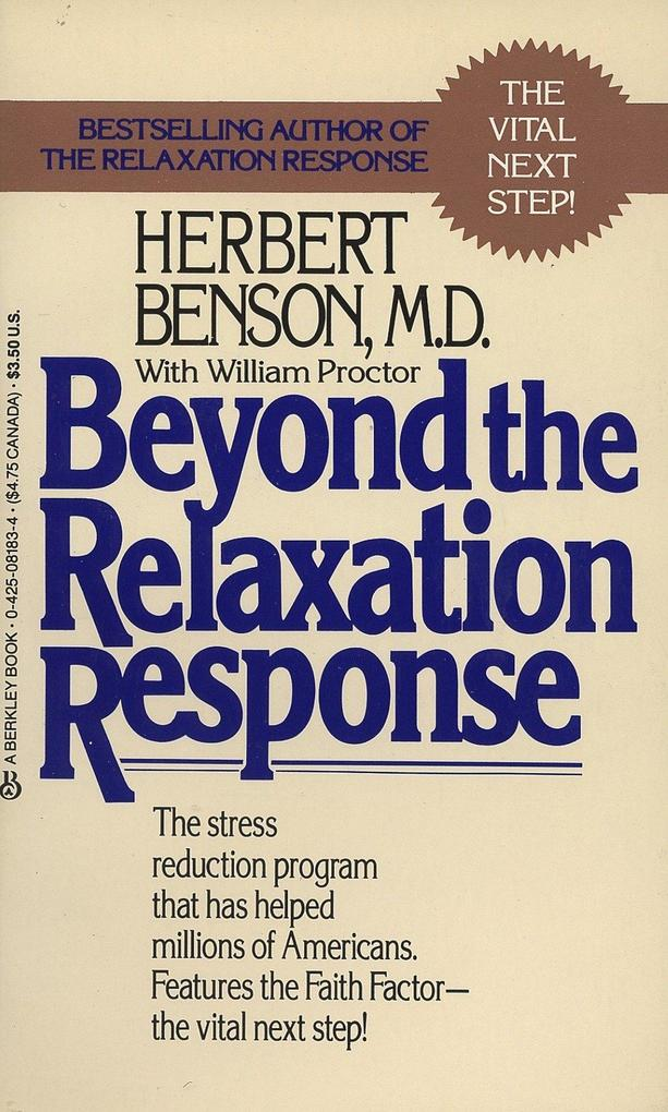 Beyond the Relaxation Response: How to Harness the Healing Power of Your Personal Beliefs als Taschenbuch
