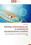Maillage automatique par la méthode de Quadtrée/Octrée modifiée