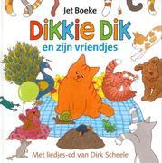 Dikkie Dik en zijn vriendjes