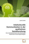 Interkulturelle Kommunikation in der qualitativen Sozialforschung