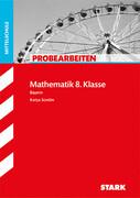 Probearbeiten Mathe 8. Klasse Hauptschule