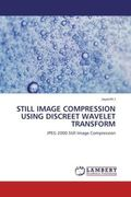 STILL IMAGE COMPRESSION USING DISCREET WAVELET TRANSFORM