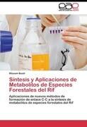 Síntesis y Aplicaciones de Metabolitos de Especies Forestales del Rif