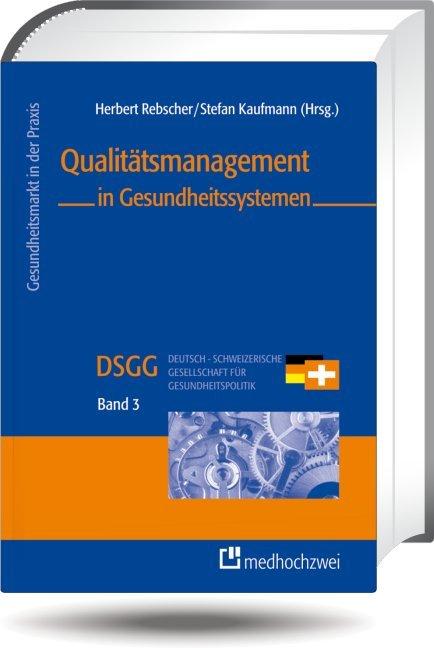Qualitätsmanagement in Gesundheitssystemen als ...